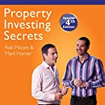 The 44 Most Closely Guarded Property Secrets | Rob Moore,Mark A. Homer