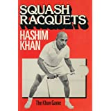 Squash Rackets: The Khan Gameby Hashim Khan