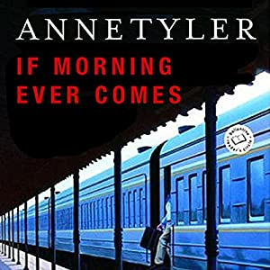 If Morning Ever Comes Audiobook