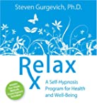 Relax Rx: A Self-Hypnosis Program for...