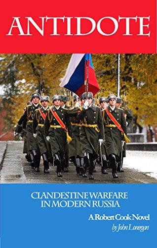 Antidote: Clandestine Warfare In Modern Russia