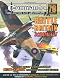 George Low Commando: Battle of Britain - Scramble!: The Ten Best Commando Battle of Britain Comic Books Ever! (Commando 70)