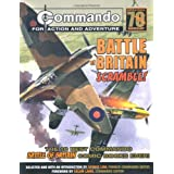 Commando: Battle of Britain - Scramble!: The Ten Best Commando Battle of Britain Comic Books Ever! (Commando 70)by George Low