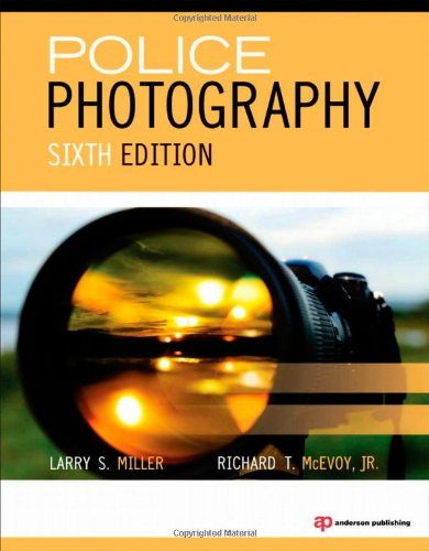 Police Photography, Sixth Edition
