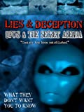 Image of Lies & Deception UFO's & the Secret Agenda
