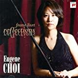 FRANZ LISZT: REFLECTIONS by Choi Yujin [Korean Imported] (2011)