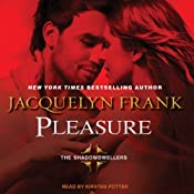 Pleasure: Shadowdwellers Series, Book 3 | Jacquelyn Frank