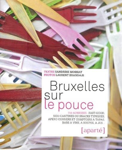 Bruxelles sur le pouce