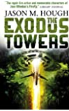 The Exodus Towers (Dire Earth Cycle 2)