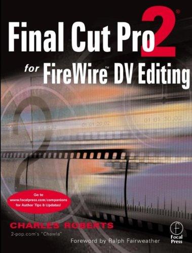 Final Cut Pro 2 For Firewire DV Editing