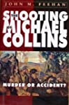 Shooting of Michael Collins: Murder o...