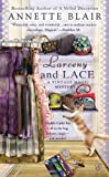 Larceny and Lace (0425229114) by Annette Blair