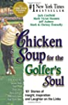 Chicken Soup for the Golfer's Soul: 1...