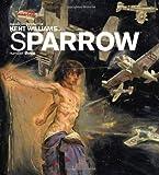 Sparrow Volume 3: Kent Williams (Bk. 3)