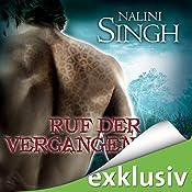 Ruf der Vergangenheit (Gestaltwandler 7) | Nalini Singh