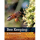 Bee Keeping: A Novices Guideby David Wootton