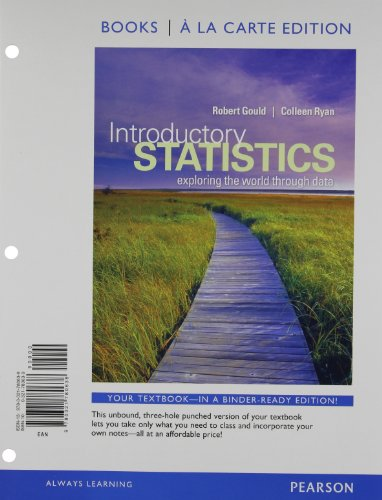 Introductory Statistics: Exploring the World through Data, Books a la Carte Edition