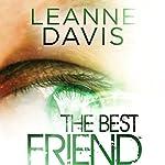 The Best Friend | Leanne Davis