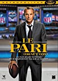 Le Pari (Draft Day)