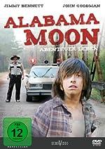 Alabama Moon – Abenteuer Leben