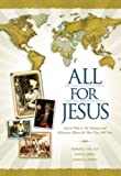 img - for All for Jesus: God at Work in The Christian and Missionary Alliance for More Than 100 Years book / textbook / text book