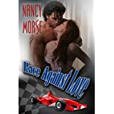 RACE AGAINST LOVEdi Nancy Morse