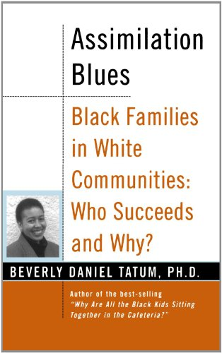 Assimilation Blues: Black Families In White Communities, Who Succeeds And Why (Contributions in Afro-American & African Studies): Beverly Daniel Tatum: 9780465083602: Amazon.com: Books