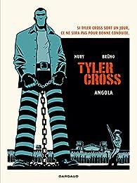Tyler Cross, tome 2 : Angola par Nury