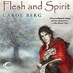 Flesh and Spirit: Lighthouse, Book 1 | Carol Berg