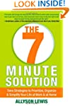 The 7 Minute Solution: Time Strategie...