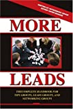 More Leads: The Complete Handbook for Tips Groups, Leads Groups and Networking Groups