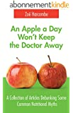 An Apple a Day Won't Keep the Doctor Away (English Edition)