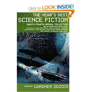 The Year's Best Science Fiction: Twenty-Fourth Annual Collection by Gardner Dozois