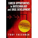 Career Opportunities in Biotechnology and Drug Developmentpar Toby Freedman
