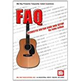 FAQ: Acoustic Guitar Care and Setup (FAQ (Mel Bay))by John Levan