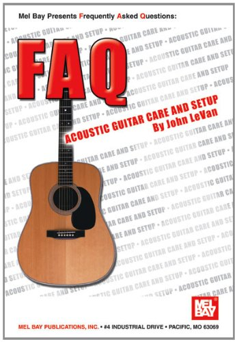 Mel Bay Faq Acoustic Guitar Care & Setup (Faq)