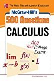 img - for McGraw-Hill's 500 College Calculus Questions to Know by Test Day (McGraw-Hill's 500 Questions) book / textbook / text book