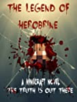The Legend of Herobrine: A Minecraft...