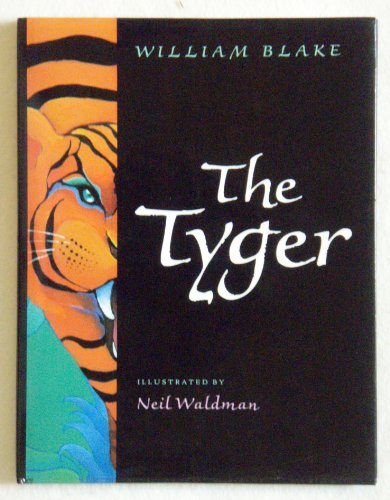 The Tyger by William Blake: Summary and Critical Analysis