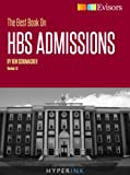 img - for The Best Book On HBS Admissions (MBA Admissions Strategies For Getting Into Harvard Business School) book / textbook / text book
