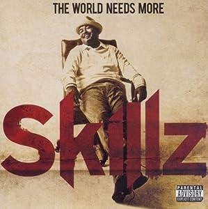 The World Needs More Skillz
