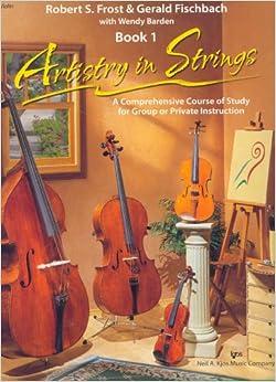 100VN - Artistry in Strings Violin Book 1, Gerald D. Fischbach, Robert S. Frost,