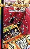 echange, troc Joanna Cole - Le Bus Magique, Tome 12 : Aimants en folie!