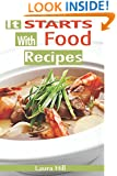 It Starts with food Recipes: 57 Delicious and Healthy Paleo Recipes For your Nutritional Reset