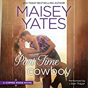 Part Time Cowboy | Maisey Yates