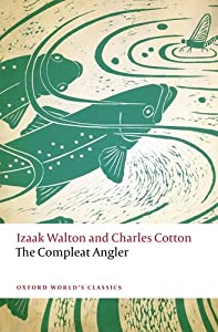 The Compleat Angler (Oxford World's Classics) from OUP Oxford
