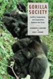 img - for Gorilla Society: Conflict, Compromise, and Cooperation Between the Sexes book / textbook / text book