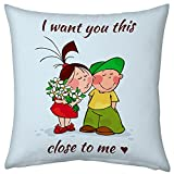 Valentine Gifts for Boyfriend Girlfriend Love Printed Cushion 12X12 Filled Pillow Light Blue I want You This Close to Me Cute Couple Together Perfect Gift for Love Him Her