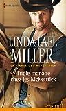 Triple mariage chez les McKettrick : T3 - La fiert� des McKettrick