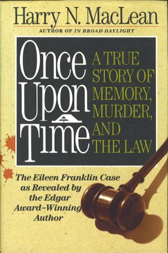 Once upon a Time: A True Story of Memory, Murder and the Law